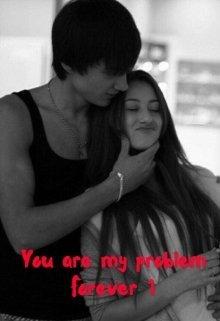 Ты моя вечная проблема